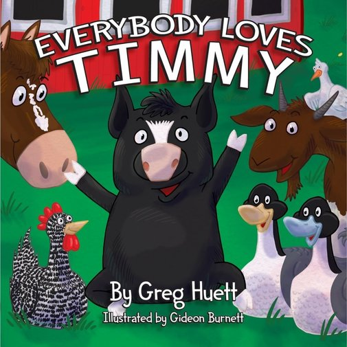 View larger image of Everybody Loves Timmy Children's Book
